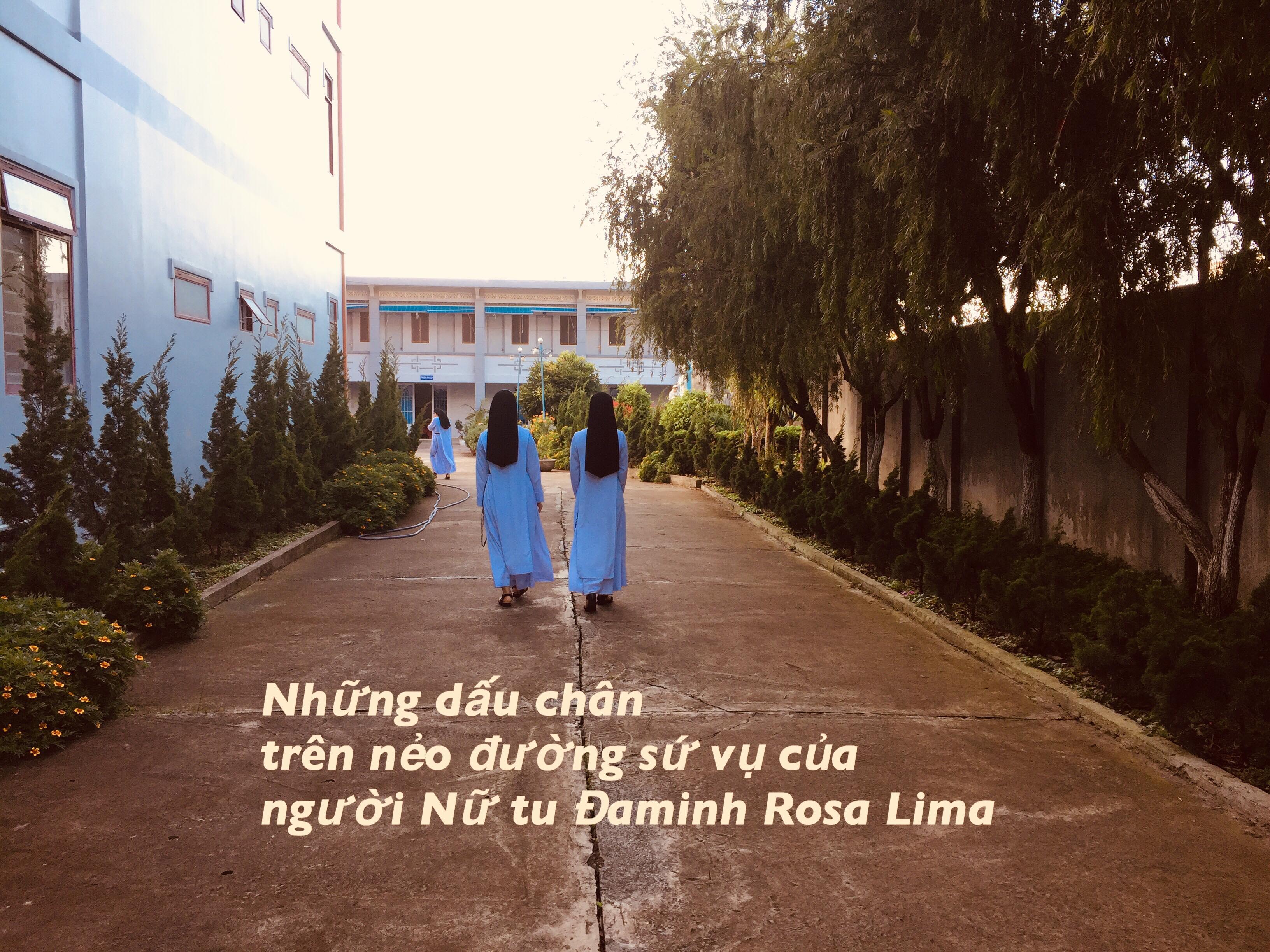 Những dấu chân trên nẻo đường sứ vụ của người Nữ tu Đaminh Rosa Lima